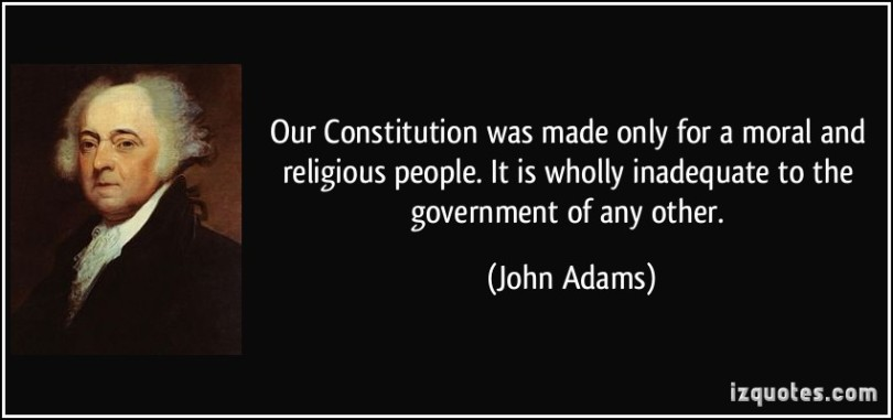 quote-our-constitution-was-made-only-for-a-moral-and-religious-people-it-is-wholly-inadequate-to-the-john-adams-1100