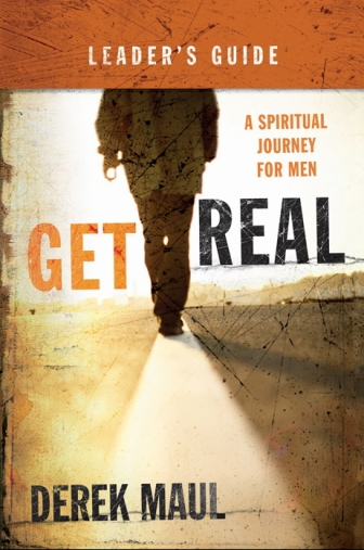Get Real Leader's Guide by Derek Maul